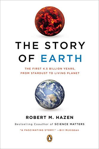 9780143123644: The Story of Earth: The First 4.5 Billion Years, from Stardust to Living Planet