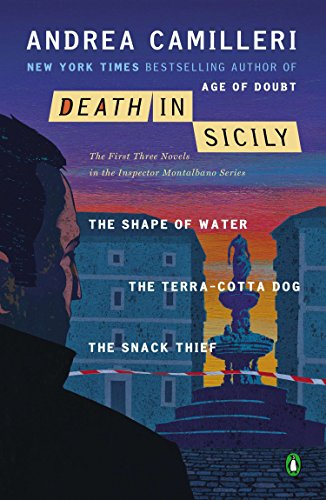 9780143123682: Death in Sicily: The First Three Novels in the Inspector Montalbano Series--The Shape of Water; The Terra-Cotta Dog; The Snack Thief (Inspector Montalbano Mystery)