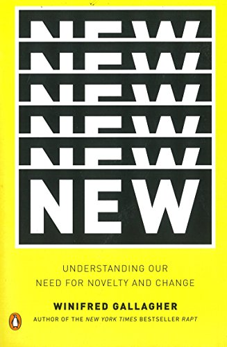 9780143123743: New: Understanding Our Need for Novelty and Change
