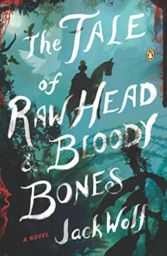 9780143123828: The Tale of Raw Head and Bloody Bones: A Novel