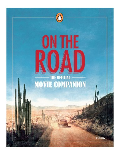 9780143123842: On the Road: The Official Movie Companion