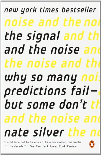 9780143124009: The Signal and the Noise: Why So Many Predictions Fail - but Some Dont(Chinese Edition)