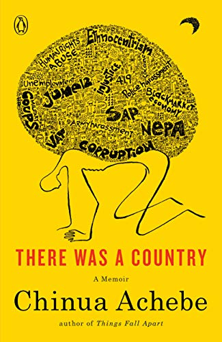 9780143124030: There Was a Country: A Personal History of Biafra