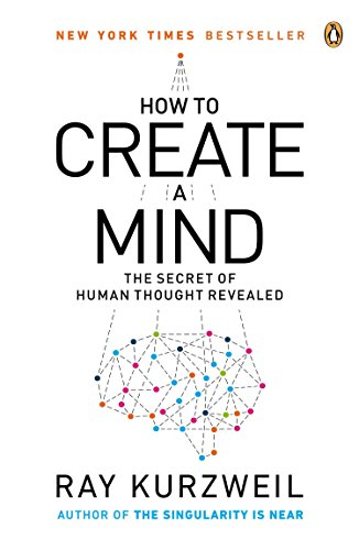 9780143124047: How to Create a Mind: The Secret of Human Thought Revealed