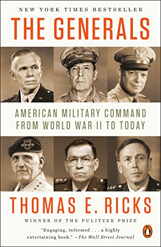 9780143124092: The Generals: American Military Command from World War II to Today
