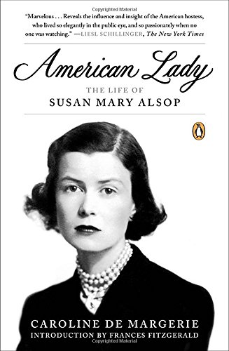 9780143124139: American Lady: The Life of Susan Mary Alsop