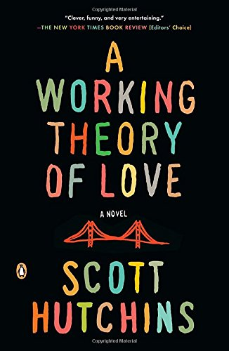 9780143124191: A Working Theory of Love: A Novel