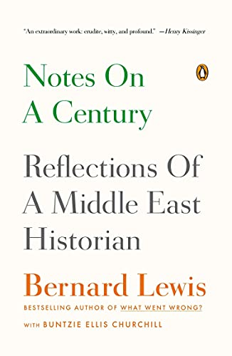 9780143124221: Notes on a Century: Reflections of a Middle East Historian