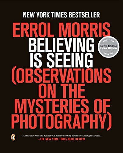9780143124252: Believing Is Seeing: Observations on the Mysteries of Photography
