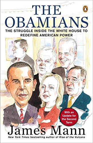 9780143124269: The Obamians: The Struggle Inside the White House to Redefine American Power