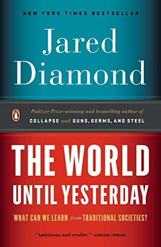 9780143124405: The World Until Yesterday: What Can We Learn from Traditional Societies?