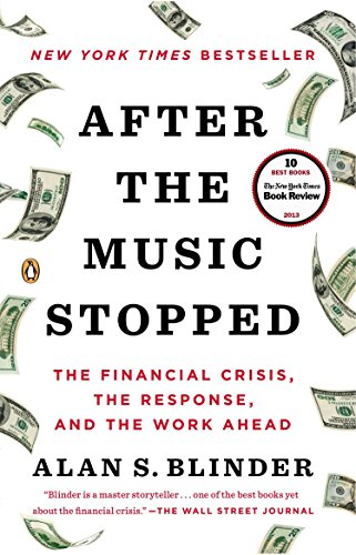 9780143124481: After the Music Stopped: The Financial Crisis, the Response, and the Work Ahead