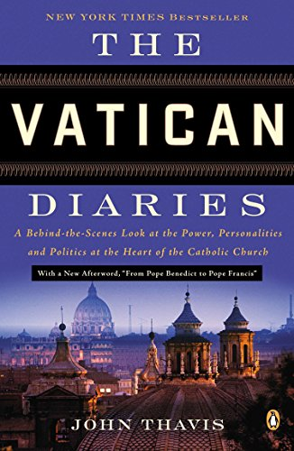 9780143124535: The Vatican Diaries: A Behind-The-Scenes Look at the Power, Personalities, and Politics at the Heart of the Catholic Church