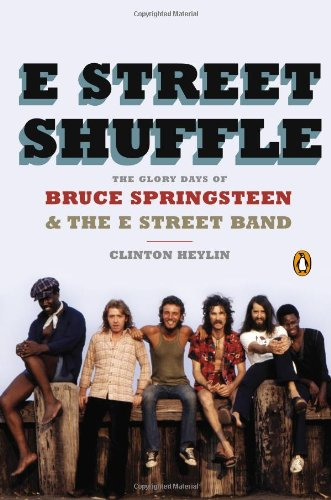 9780143124559: E Street Shuffle: The Glory Days of Bruce Springsteen and the E Street Band