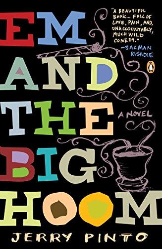 9780143124764: Em and the Big Hoom: A Novel