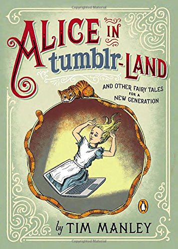 Alice in Tumblr-land: And Other Fairy Tales: Tim Manley