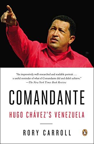 9780143124887: Comandante: Hugo Chávez's Venezuela