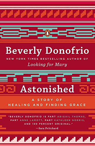 9780143124900: Astonished: A Story of Healing and Finding Grace