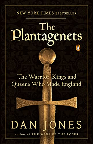 9780143124924: The Plantagenets: The Warrior Kings and Queens Who Made England