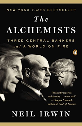 9780143124993: The Alchemists: Three Central Bankers and a World on Fire