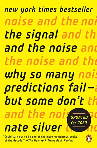 9780143125082: The Signal and the Noise: Why So Many Predictions Failm - but Some Don't