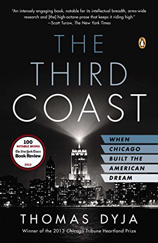 9780143125099: The Third Coast: When Chicago Built the American Dream