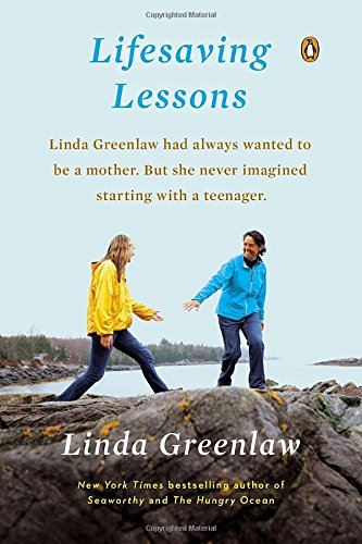 Lifesaving Lessons: Notes from an Accidental Mother (0143125125) by Greenlaw, Linda