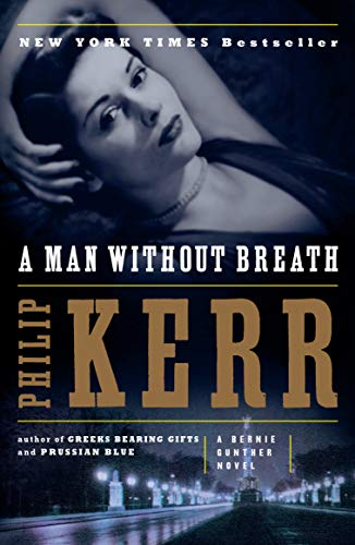 9780143125136: A Man Without Breath (Bernie Gunther Novels)