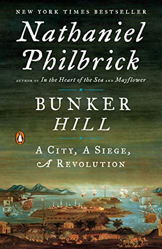 9780143125327: Bunker Hill: A City, A Siege, A Revolution (The American Revolution Series)