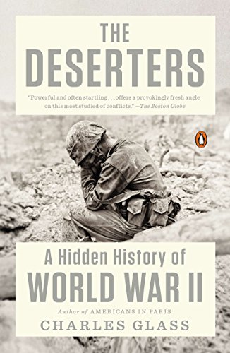 9780143125488: The Deserters: A Hidden History of World War II
