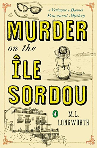 9780143125549: Murder on the Ile Sordou (Verlaque and Bonnet Provencal Mysteries)