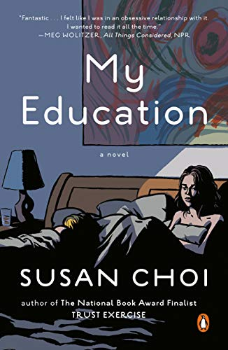 9780143125570: My Education: A Novel