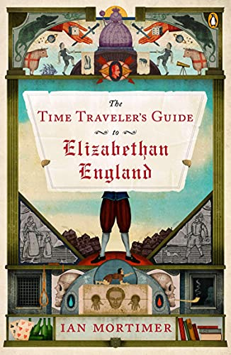 9780143125631: The Time Traveler's Guide to Elizabethan England