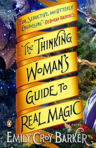 9780143125679: The Thinking Woman's Guide to Real Magic: A Novel