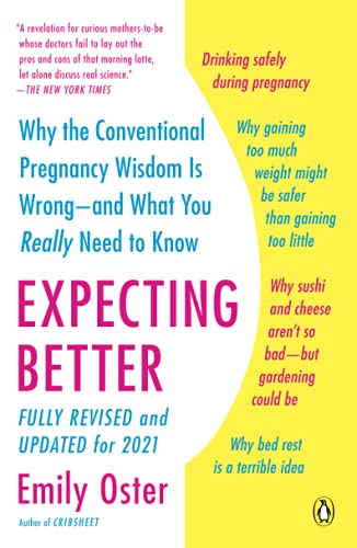 9780143125709: Expecting Better: Why the Conventional Pregnancy Wisdom Is Wrong--and What You Really Need to Know