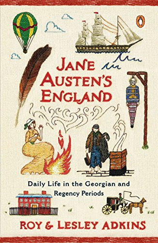 9780143125723: Jane Austen's England: Daily Life in the Georgian and Regency Periods