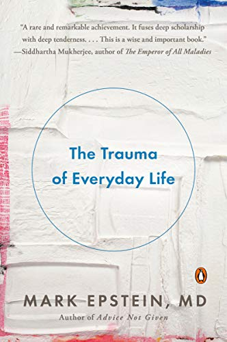 9780143125747: The Trauma of Everyday Life