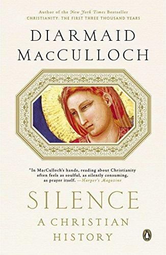 9780143125815: Silence: A Christian History