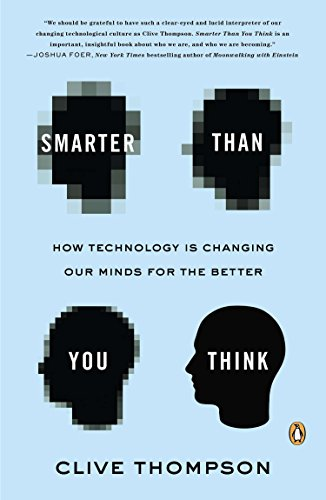 9780143125822: Smarter Than You Think: How Technology Is Changing Our Minds for the Better