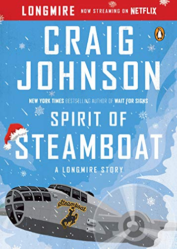 9780143125877: Spirit Of Steamboat. A Longmire Story