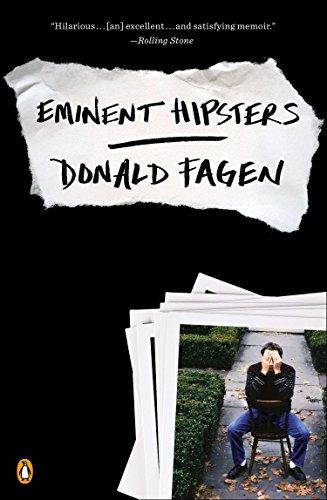 Eminent Hipsters: Fagen, Donald