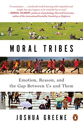 9780143126058: Moral Tribes: Emotion, Reason, and the Gap Between Us and Them