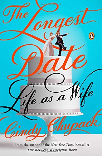 9780143126157: Longest Date, The : Life as a Wife