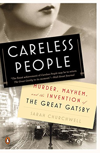 9780143126256: Careless People: Murder, Mayhem, and the Invention of The Great Gatsby