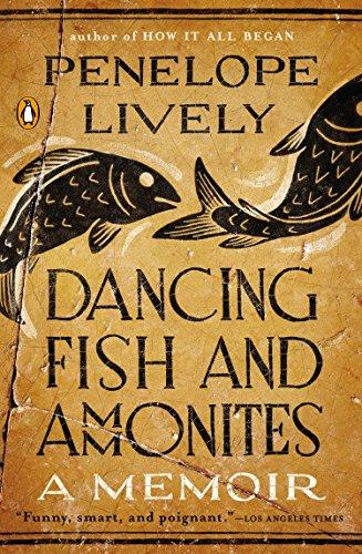 9780143126270: Dancing Fish and Ammonites: A Memoir