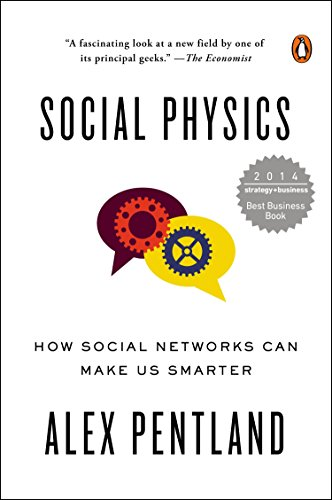 9780143126331: Social Physics: How Social Networks Can Make Us Smarter