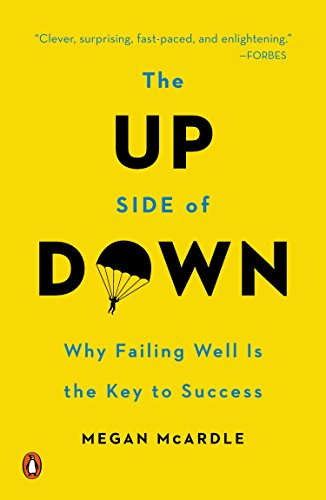 9780143126362: The Up Side of Down: Why Failing Well Is the Key to Success