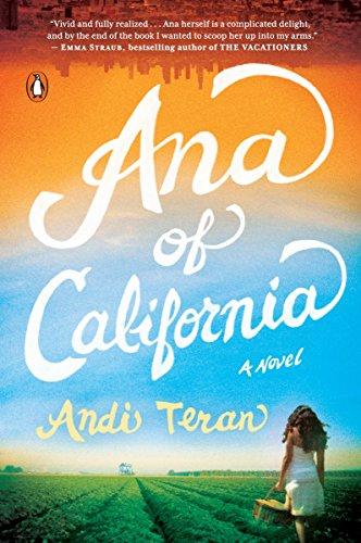 9780143126492: Ana of California: A Novel