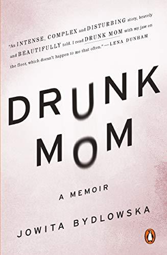 9780143126508: Drunk Mom: A Memoir