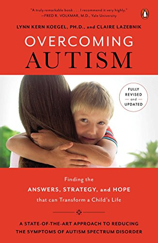 9780143126546: Overcoming Autism: Finding the Answers, Strategies, and Hope That Can Transform a Child's Life